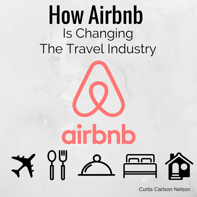 How The Airbnb Experience Is Changing The Travel Industry
